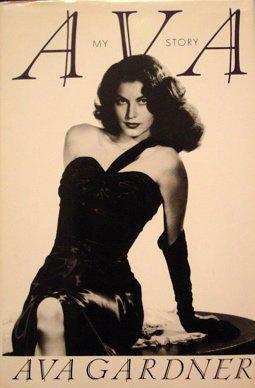 Ava Gardner - The Story