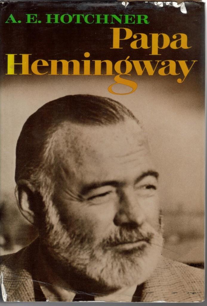 Papa Ernest Hemingway